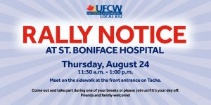 Rally Notice - St. Boniface Hospital