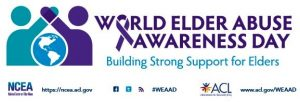 World Elder Abuse Awareness Day (WEAAD)
